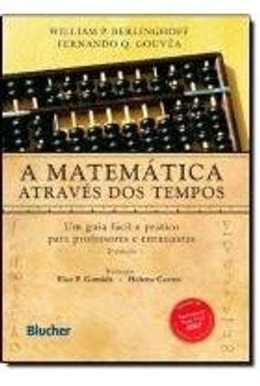 Matematica Atraves Dos Tempos, A - 2ª Edicao
