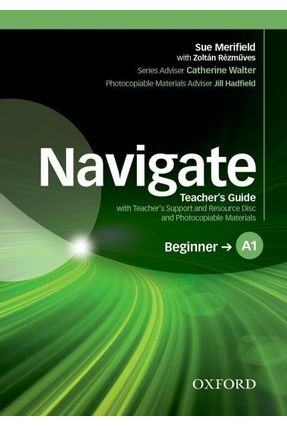 Navigate Beginner A - Level 1 - Teacher's Book W Trd Pk - Sue Merifield Zoltán Rézmüves   Nisrs.org