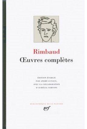 Rimbaud Oeuvres Complètes - Rimbaud,Arthur   Hoshan.org