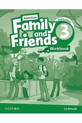Am Family And Friends - Level 3 - Workbook - 2ª Edition - Naomi Simmons Tamzin Thompson Jenny Quintana   Nisrs.org