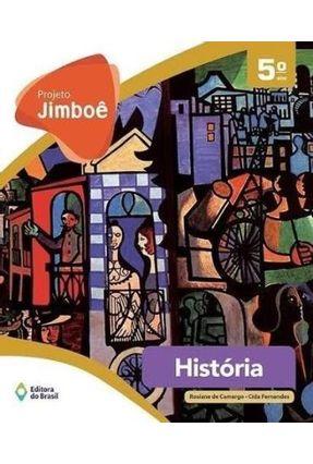 Projeto Jimboê - História - 5º Ano - Cida Fernandes Rosiane De Camargo | Hoshan.org