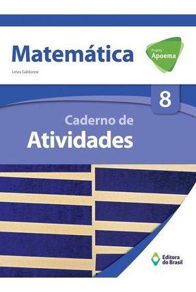 Projeto Apoema - Matemática - 8º Ano - Caderno de Atividades - Linos Galdonne | Tagrny.org