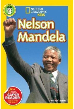National Geographic Readers - Nelson Mandela - Geographic,National pdf epub