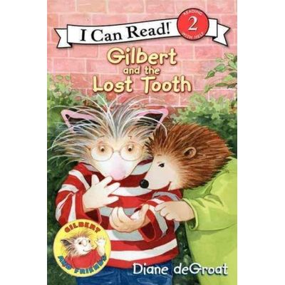 I Can Read Books: Level 2 - Gilbert And The Lost Tooth