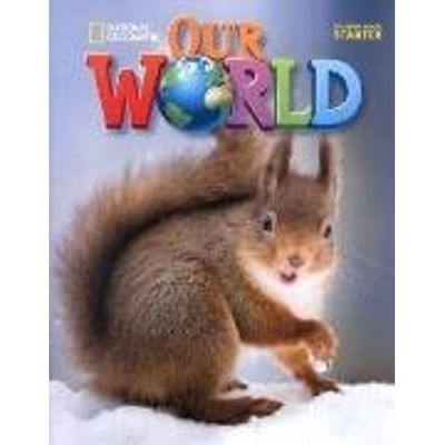 Our World Starter Students Book -  - American