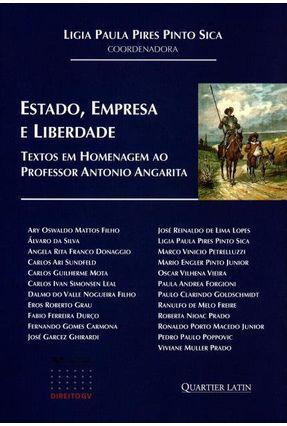 Estado, Empresa e Liberdade - Textos Em Homenagem ao Professor Antonio Angarita - Pires Pinto Sica,Ligia Paula | Hoshan.org