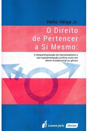 O Direito de Pertencer A Si Mesmo - Jr.,Hélio Veiga | Hoshan.org