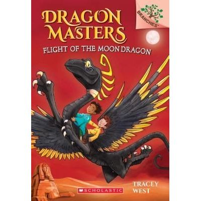 Dragon Masters - 6 - Flight Of The Moon Dragon: A Branches Book