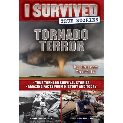 Tornado Terror - I Survived True Stories #3 - True Tornado Survival Stories And Amazing Facts...