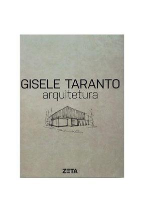 Gisele Taranto - Arquitetura - Paccini,Célia pdf epub