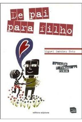 De Pai para Filho - Sanches Neto,Miguel | Hoshan.org