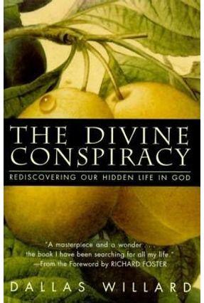 The Divine Conspiracy - Willard,Dallas   Tagrny.org
