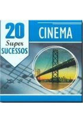 Cd Cinema - 20 Supersucessos - Diversos Internacionais