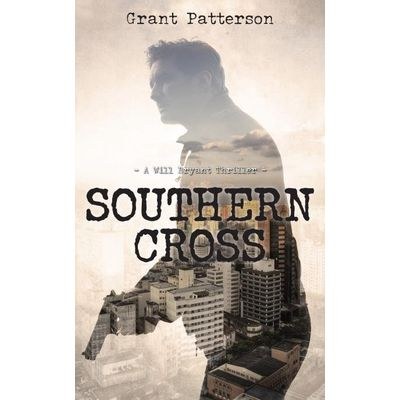 Southern Cross - A Will Bryant Thriller
