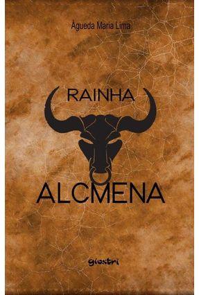 Rainha Alcmena - Águeda Maria Lima | Hoshan.org