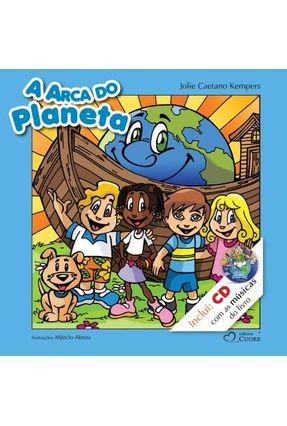 A Arca do Planeta - Acompanha CD - Kempers,Jolie Caetano | Nisrs.org