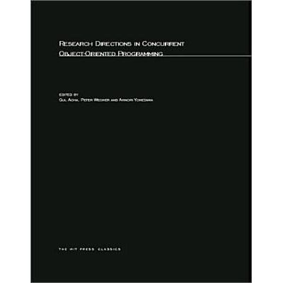 Research Directions In Concurrent Object-Oriented Programming