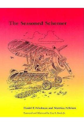 The Seasoned Schemer - Friedman,Daniel P. Steele Jr.,Guy L. pdf epub