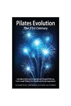 Pilates Evolution - Pilates,Joseph Miller,William | Hoshan.org