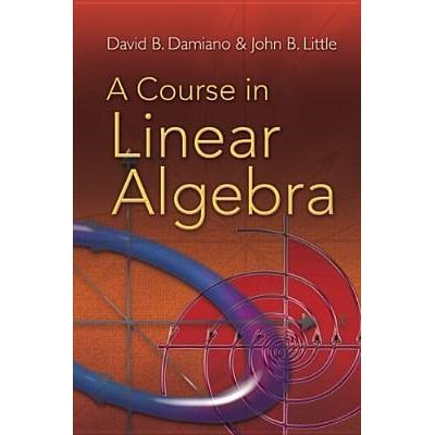Course In Linear Algebra