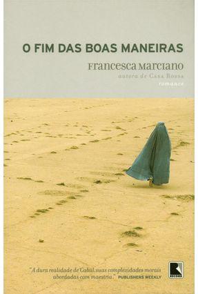 O Fim das Boas Maneiras - Marciano,Francesca pdf epub