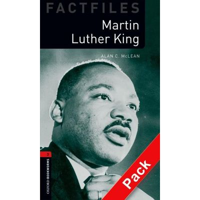Martin Luther King (oxford Bookworm Factifile 3) 2ed CD Pack