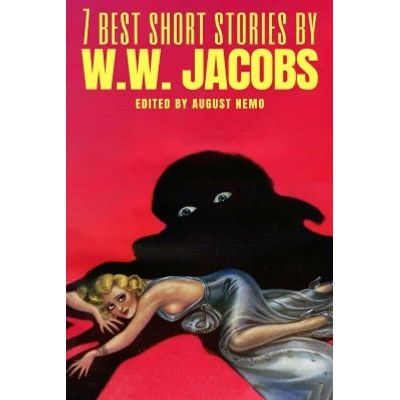 7 best short stories by W. W. Jacobs