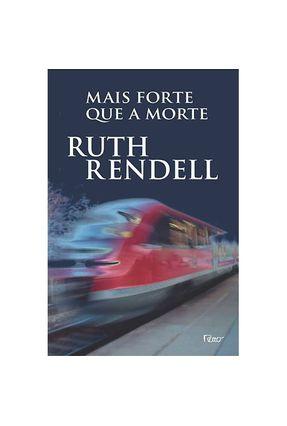 Mais Forte que a Morte - Rendell,Ruth pdf epub