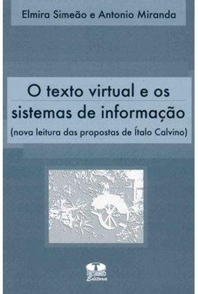 O Texto Virtual e os Sistemas de Informação (nova Leitura das Propostas de Ítalo Calvino) - Simeão ,Elmira | Hoshan.org