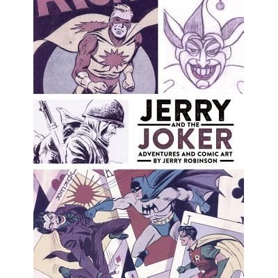 Jerry And The Joker - Adventures And Comic Art