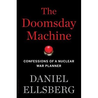 The Doomsday Machine - Confessions Of A Nuclear War Planner