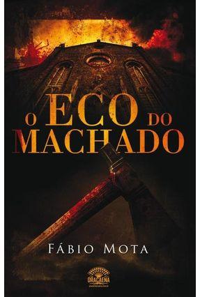 O Eco do Machado - Mota,Fábio | Hoshan.org
