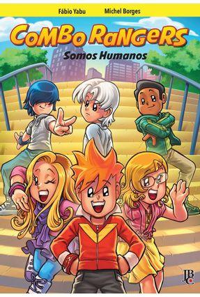 Combo Rangers - Somos Humanos -  Vol. 2 - Borges,Michel Yabu,Fabio | Hoshan.org