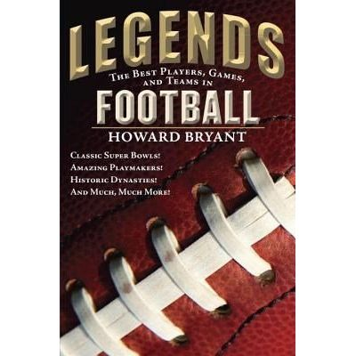 Legends - The Best Players, Games, And Teams In Football - Classic Super Bowls! Amazing...