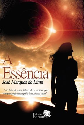 A Essência - Lima,José Marques De | Hoshan.org
