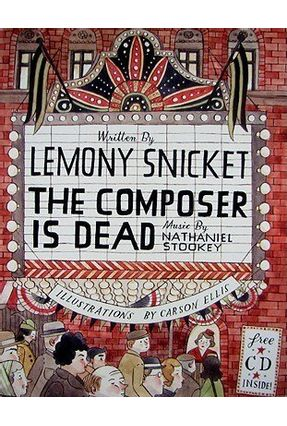 The Composer Is Dead - Snicket,Lemony Stookey,Nathaniel Ellis,Carson   Tagrny.org