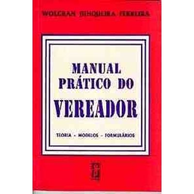 Manual Pratico do Vereador-teor-mod-formulari