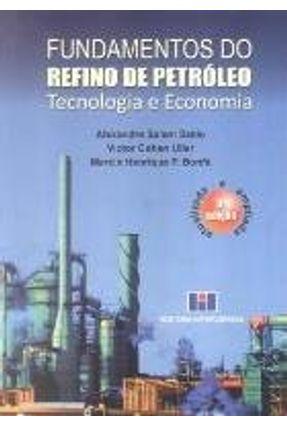 Fundamentos Do Refino De Petroleo Tecnologia E Economia 3ª Edicao