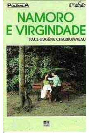 Namoro e Virgindade - Col. Polemica