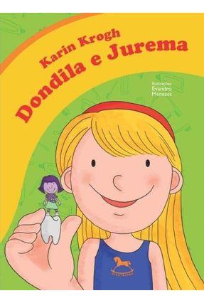 Dondila e Jurema - Krogh,Karin pdf epub