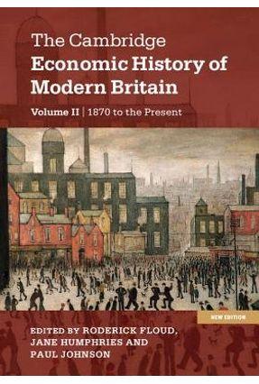 The Cambridge Economic History Of Modern Britain - Floud,Roderick Johnson,Paul   Hoshan.org