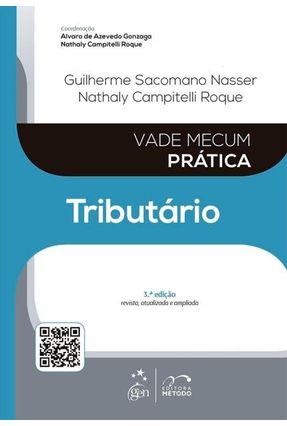 Vade Mecum Prática - Tributário - 3ª Ed. 2015 - Campitelli Roque,Nathaly Nasser,Guilherme Sacomano | Hoshan.org