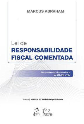 Lei de Responsabilidade Fiscal Comentada - Abraham,Marcus | Hoshan.org