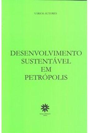 Desenvolvimento Sustentável em Petrópolis - Vários | Hoshan.org