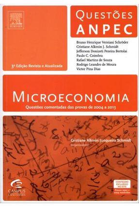 Microeconomia - Série Questões Anpec - 3ª Ed. 2013 - Versiani Schroder,Bruno Henrique Alkmin Junqueira Schmidt,Cristiane | Hoshan.org