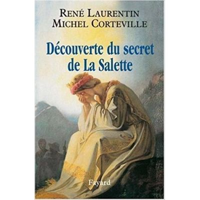 Decouverte Du Secret De La Salette