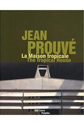 Jean Prouvé , Maison Tropicale - Cinqualbre Olivier   Hoshan.org