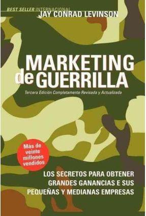 Marketing de Guerrilla - Levinson,Jay Conrad Savage,Steve | Nisrs.org