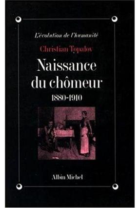 Naissance Du Chomeur - 1880-1910 - Topalov-c   Hoshan.org