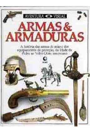 Armas e Armaduras - Col. Aventura Visual
